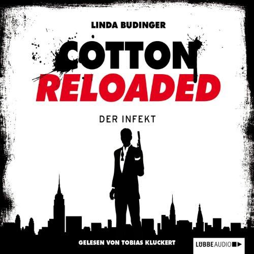Der Infekt (Cotton Reloaded 5) Titelbild