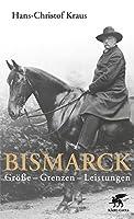 Bismarck: Groesse - Grenzen - Leistungen