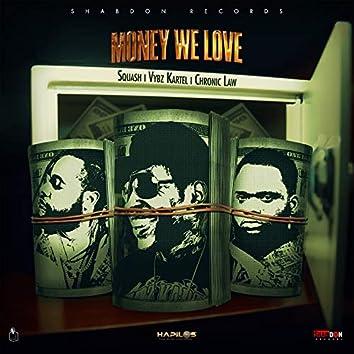 Money We Love