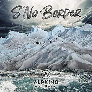 S'no Border (feat. Peyoti) [La cumbia dei migranti]