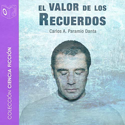 El Valor de los Recuerdos [The Value of Memories] cover art