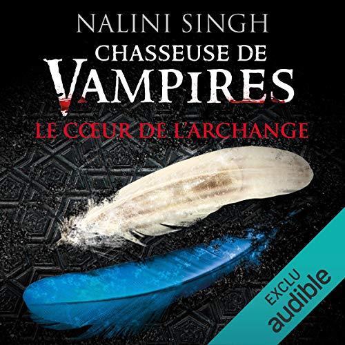 Le cœur de l'archange     Chasseuse de vampires 9              De :                                                                                                                                 Nalini Singh                               Lu par :                                                                                                                                 Emma Darmon                      Durée : 14 h et 39 min     25 notations     Global 4,8