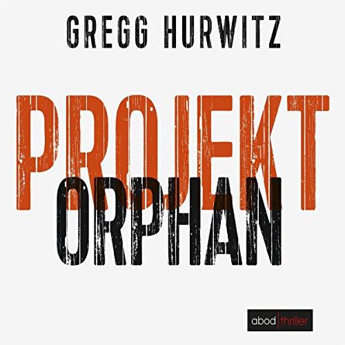Projekt Orphan: Evan Smoak 2