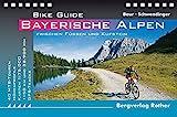 Bike Guide Bayerische Alpen: 40 MTB-Touren zwischen Füssen und Kufstein. Mit GPS-Tracks. (Rother Bike Guide)