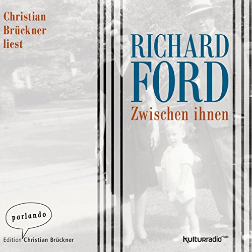 Zwischen ihnen                   By:                                                                                                                                 Richard Ford                               Narrated by:                                                                                                                                 Christian Brückner                      Length: 4 hrs and 4 mins     Not rated yet     Overall 0.0