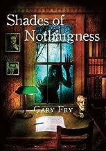 Shades of Nothingness [signed jhc]
