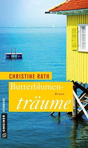Buchseite und Rezensionen zu 'Butterblumenträume (Frauenromane im GMEINER-Verlag)' von Christine Rath