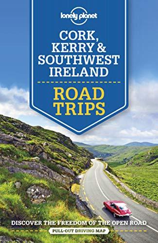 Lonely Planet Cork, Kerry & Southwest Ireland Road Trips