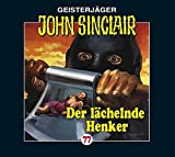 John Sinclair Edition 2000 – Folge 77 – Der lächelnde Henker