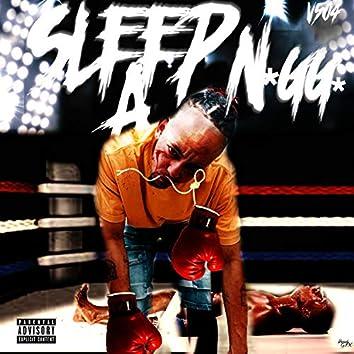 Sleep a Nigga