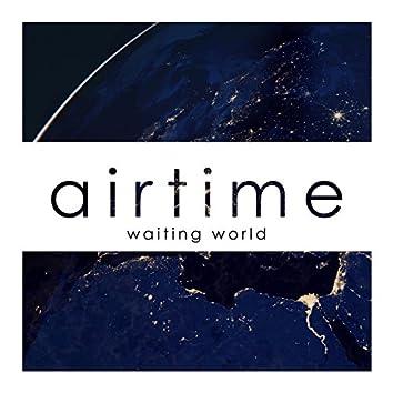 Waiting World