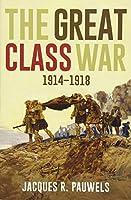 The Great Class War 1914-1918