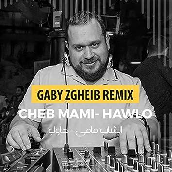 Hawlo (Gaby Zgheib Remix)