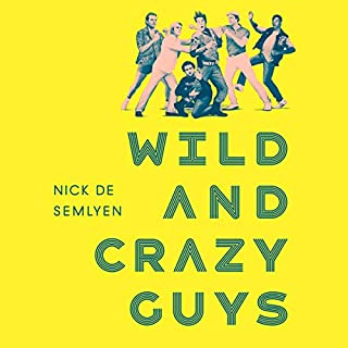 Wild and Crazy Guys cover art