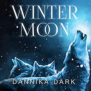 Winter Moon     Seven Series, Book 7.5              By:                                                                                                                                 Dannika Dark                               Narrated by:                                                                                                                                 Nicole Poole                      Length: 3 hrs and 34 mins     978 ratings     Overall 4.7