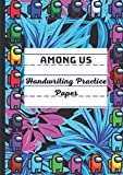 Among Us: Handwriting Practice Paper for Kids A4, TROPICAL BLUE, Preschool lined notebook or Kindergarten Workbook. Blank lined pages With Dotted ... Learning to Write Letters and numbers.