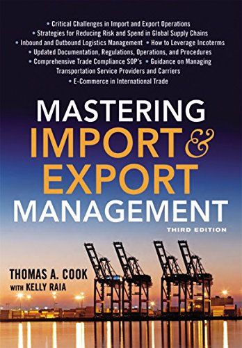 Compare Textbook Prices for Mastering Import and Export Management 3 Edition ISBN 9780814438206 by Cook, Thomas A.,Raia, Kelly