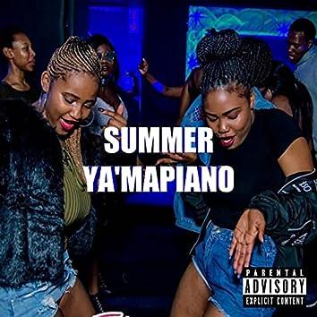 Summer Ya'Mapiano