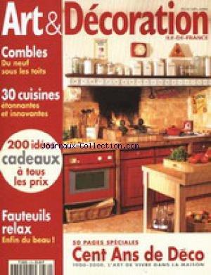 ART ET DECORATION [No 379] du 01/11/2000 - COMBLES - CUISINES - FAUTEUILS RELAX - CENT ANS DE DECO.