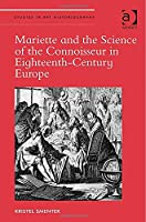 Mariette and the Science of the Connoisseur in Eighteenth-Century Europe (Studies in Art Historiography)