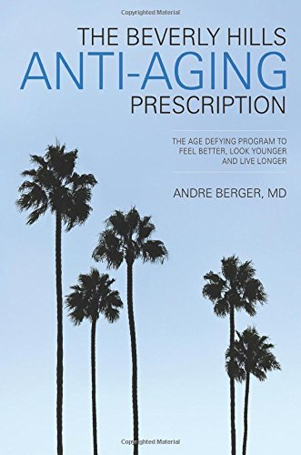 51ioLNR8ccL - The Beverly Hills Anti-Aging Prescription