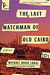 Excerpt Ribalow Prize Winner The Last Watchman Of Old Cairo Hadassah Magazine