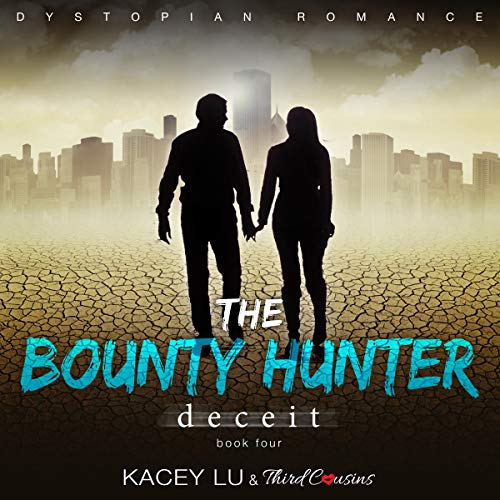 The Bounty: Deceit, Book 4 audiobook cover art
