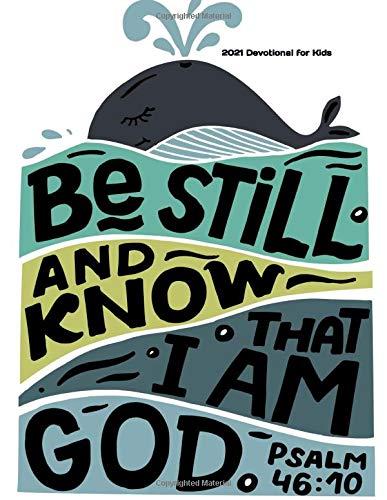 *Be Still* 2021 DEVOTIONAL FOR KIDS: Prayer Journal for Kids 5 – 8 *Great...