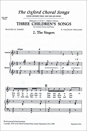 The Singers: No. 2 of Three Childrens Songs by Ralph Vaughan Williams (Composer) (27-Feb-1930) Paperback