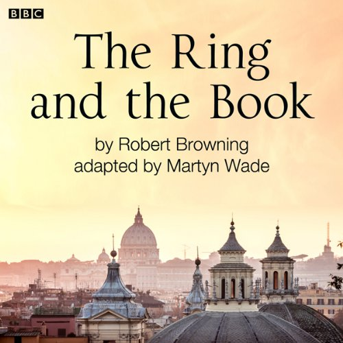 The Ring and the Book (Classic Serial) audiobook cover art