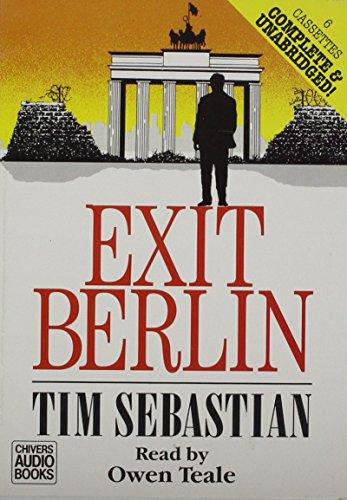 Exit Berlin: Complete & Unabridged