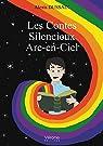 Les Contes Silencieux Arc-en-Ciel par Dussaix
