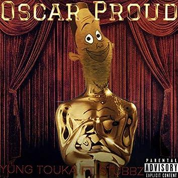 Oscar Proud (feat. Stubbz)