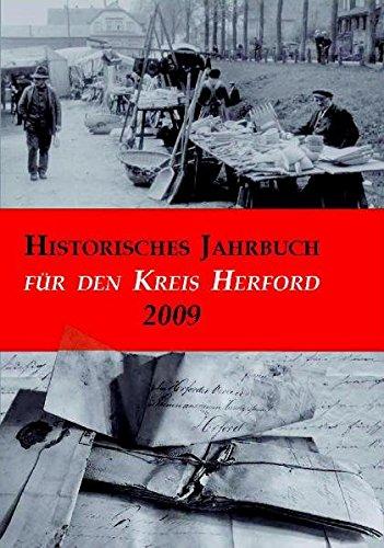 Historisches Jahrbuch für den Kreis Herford / Historisches Jahrbuch für den Kreis Herford: 2009