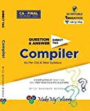 Direct Tax Compact Q/A Compiler A Compilation of More Than 350+Past Year ICAI