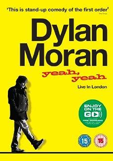 Dylan Moran - Yeah, Yeah - Live In London
