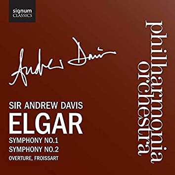 Elgar: Symphonies 1, 2 and Froissart Overture