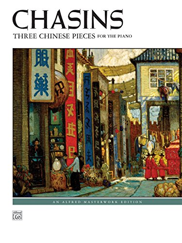Three Chinese Pieces: Advanced Piano Solos (Alfred Masterwork Edition) (English Edition)