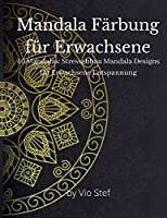 Mandala-Malbuch fuer Erwachsene, Mandala-Malbuch fuer Erwachsene Stressabbau, Mandala-Malbuch fuer Kinder, Mandala Faerbung fuer Erwachsene, Mandala-Malbuch fuer Aeltere, Die Kunst des Mandala-Malbuchs fuer Erwachsene, Mandala-Malbuch fuer Erwachsene Entspannung