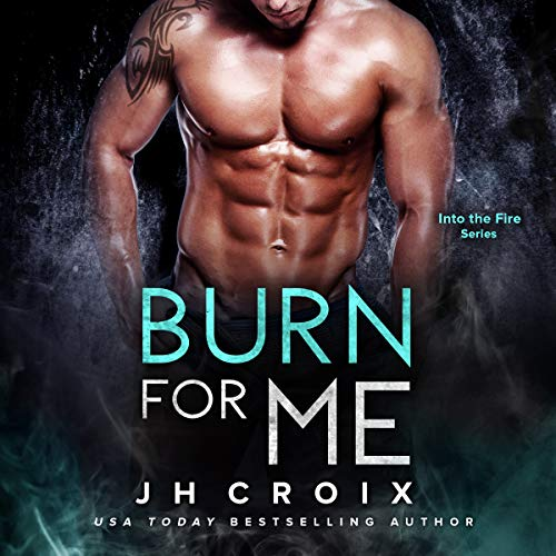 Burn for Me audiobook cover art