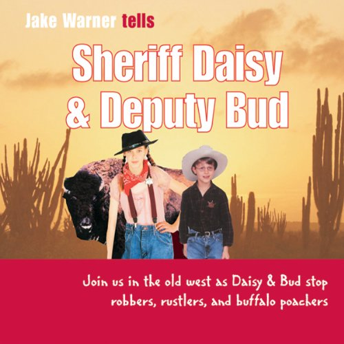 Sheriff Daisy and Deputy Bud audiobook cover art