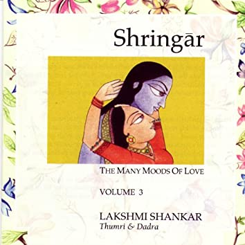 Shringar: The Many Moods of Love - Volume 3