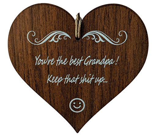 Wooden & Antique - You're The Best Grandpa. Keep That Ship Up. I Love You Grandfather Quotes - Wooden Hanging Heart Plaque-Sign Gift
