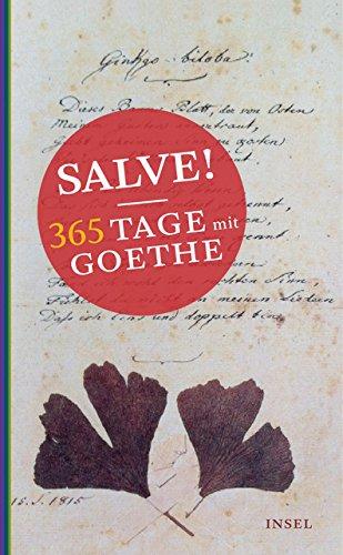 Salve! 365 Tage mit Goethe (insel taschenbuch)