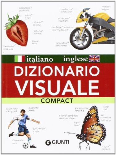 Dizionario visuale compact. Italiano-inglese. Ediz. bilingue
