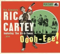 OOOH-EEE: THE COMPLETE RIC CARTEY FEATURING THE JIV-A-TONES..PLUS