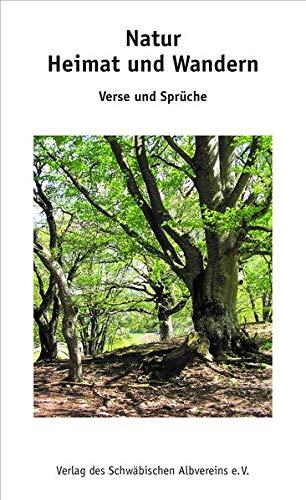 Natur Heimat und Wandern: Verse und Sprüche