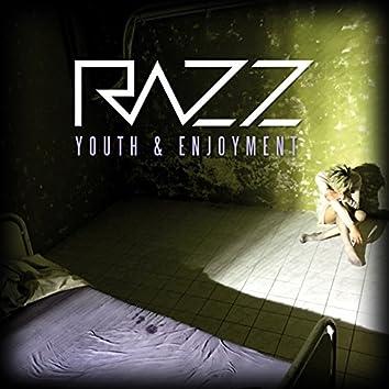 Youth & Enjoyment
