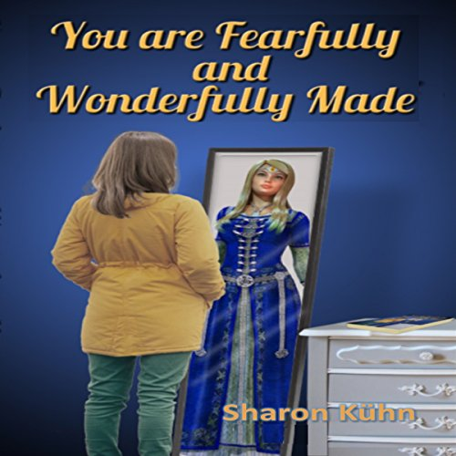 You Were Fearfully and Wonderfully Made audiobook cover art
