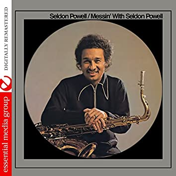 Messin' with Seldon Powell (Digitally Remastered)